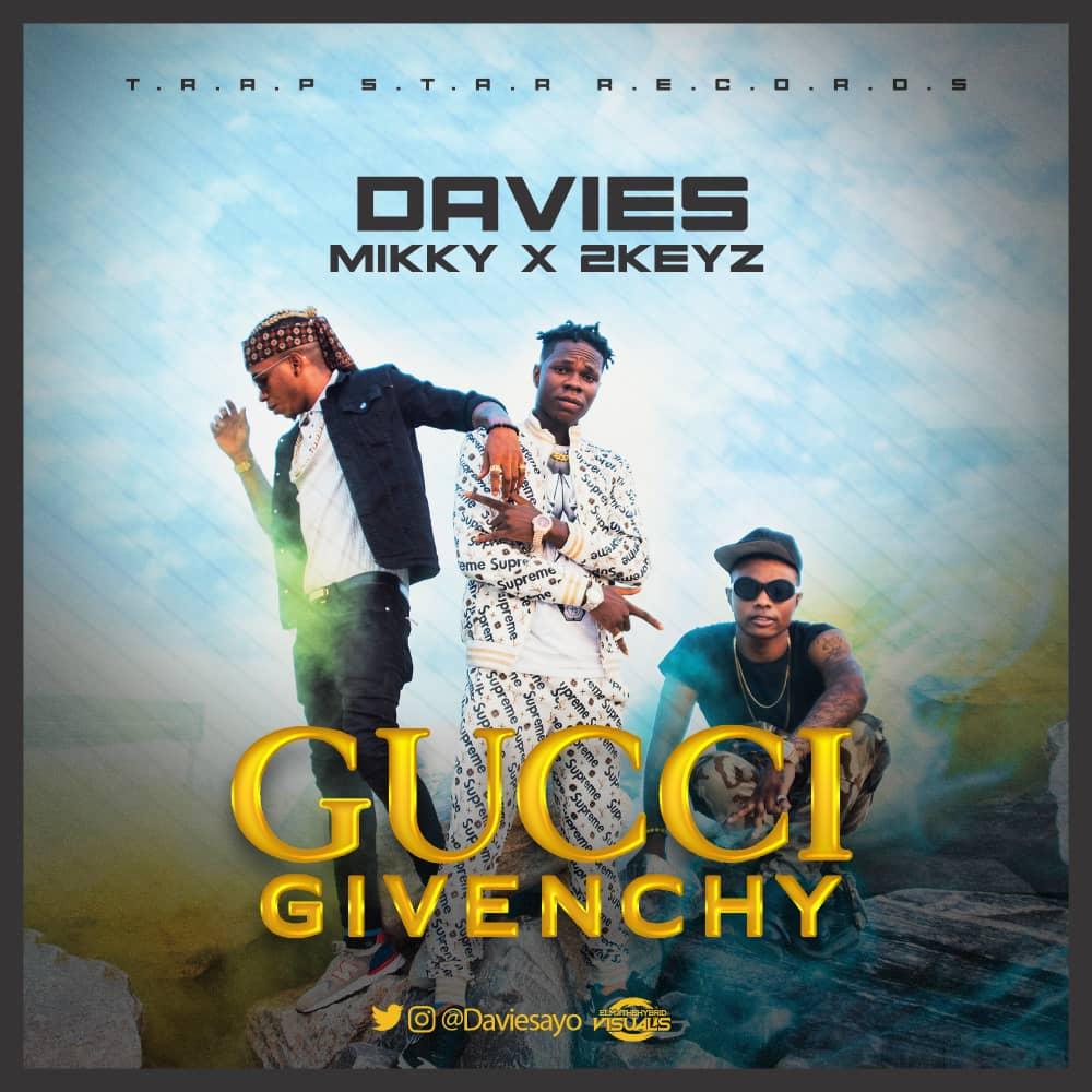 Davies X Mikky X 2Keys - Gucci Givenchy